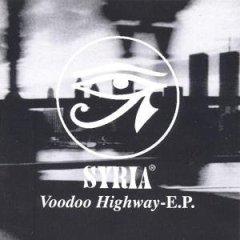 Syria - Voodoo Highway E. P.